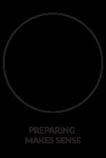 Preparing Makes Sense