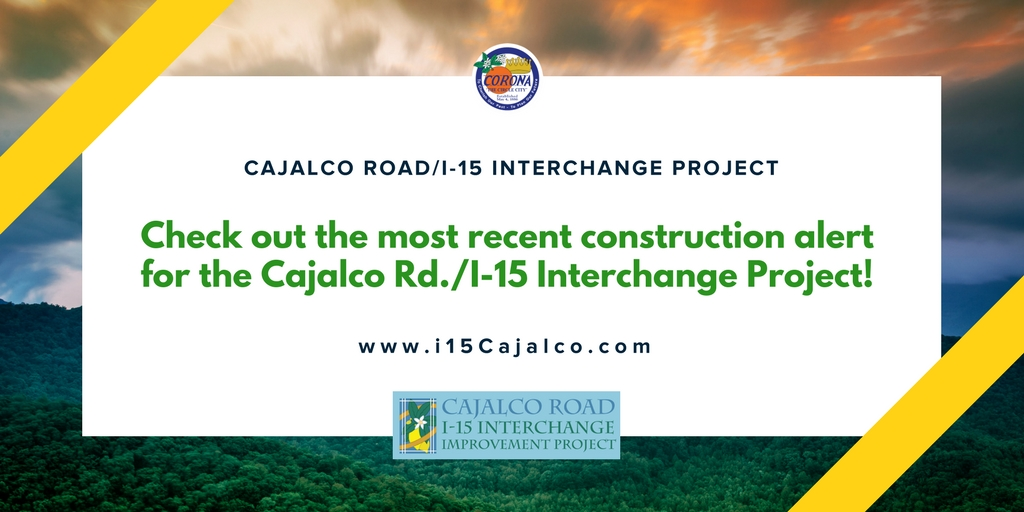Cajalco Construction Alert