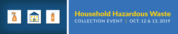 Household Hazardous Waste Collection Event October 2019
