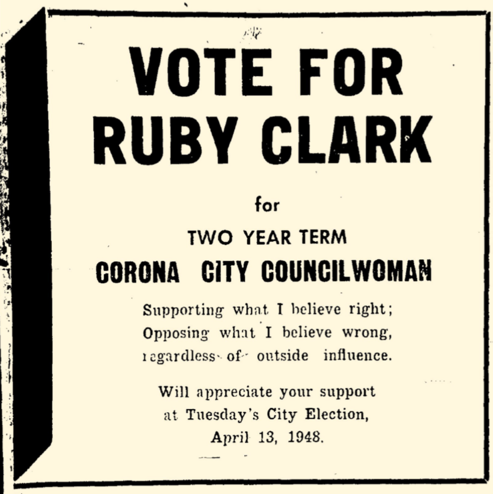 Ruby Clark City Council Ad from the Corona Daily Independent on Friday, April 9, 1948 p. 6.