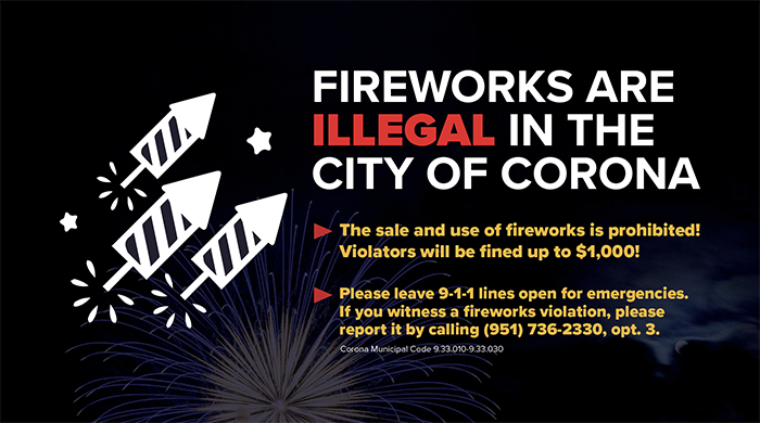 Fireworks are Illegal in Corona